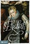 Elizabeth I - Lisa Hilton