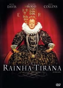 """Capa do filme """"A Rainha Tirana"""" (The Virgin Queen - 1955)."""