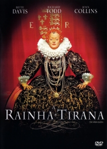 "Capa do filme ""A Rainha Tirana"" (The Virgin Queen - 1955)."