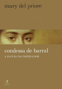 Condessa de Barral - Mary Del Priore