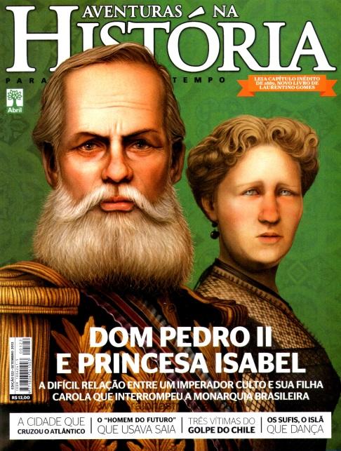 Aventuras na História, edição n° 122: Dom Pedro II e a Princesa Isabel