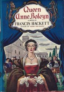 """Queen Anne Boleyn"", romance histórico de 1939 escrito por Francis Hackett."