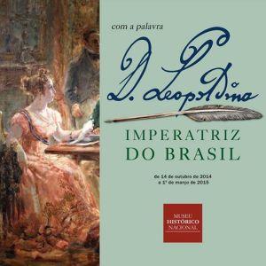 """Fôlder de divulgação da exposição """"Com a palavra, D. Leopoldina"""", organizada pelo Museu Histórico Nacional."""
