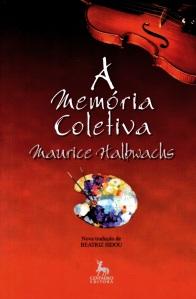 """Edição brasileira de """"A Memória Coletiva"""", escrito por Maurice Halbwachs (editora Centauro)."""