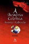 A Memória Coletiva - Maurice Halbwachs